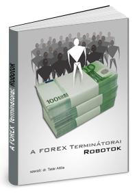 forex robot, automata kereskedés, high frequency trading, tőzsdetanfolyam